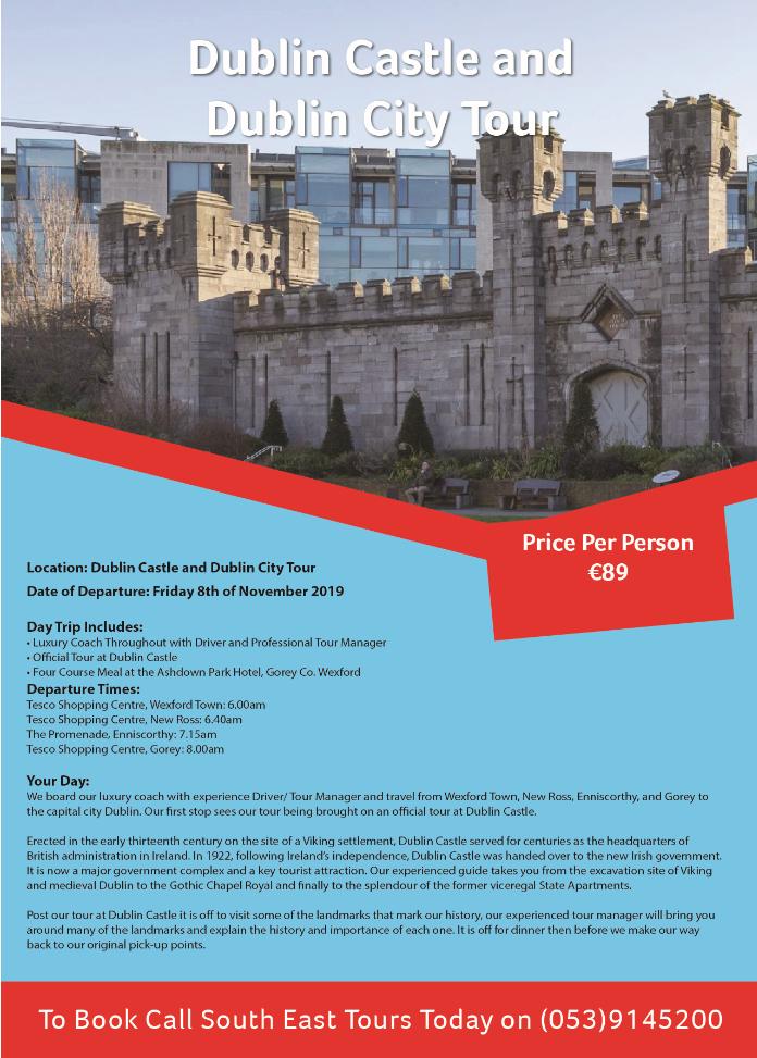 Dublin Castle & City Tour (8th November 2019)   South East Radio