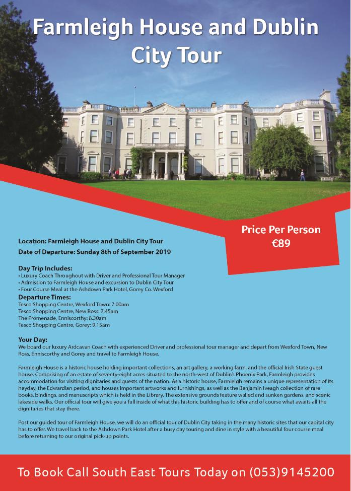Farmleigh House & Dublin City Tour (8th September 2019) | South East