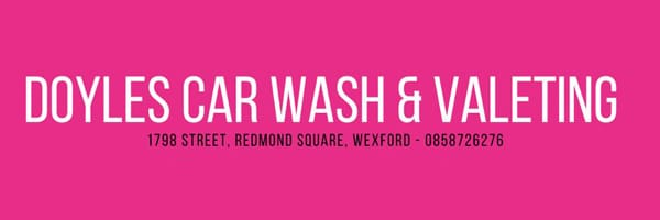 Doyles Garage have vacancies for car wash attendants and valeters at Doyles Carwash and Valeting Centre, 1798 street, Wexford